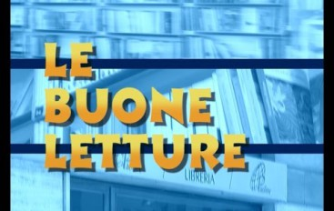 """Arriva la trasmissione """"Le Buone Letture"""""""