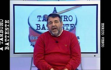 """A tamburo battente"": ospite Enrico Vesco"