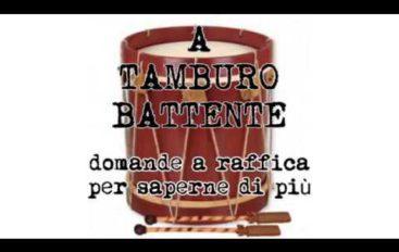 A Tamburo battente, ospite Paolo Asti