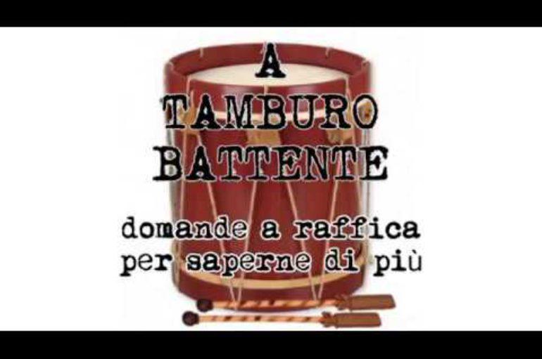 A tamburo battente, ospite Stefano Senese