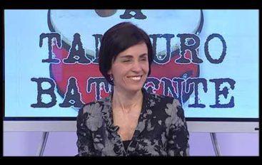 A Tamburo battente, ospite Federica Maggiani