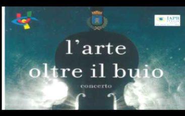 """""""Arte oltre il buio"""", concerto del Premio Santa Lucia"""