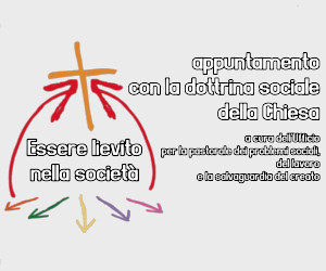 Essere lievito nella società – Dottrina Sociale
